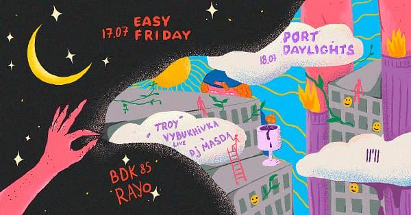 Port Daylights + Easy Friday