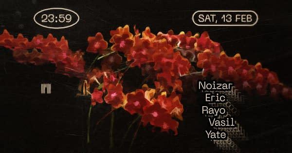 Port w/ Noizar, Eric, Rayo, Vasil, Yate