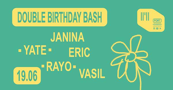 Double Birthday Bash w/ Yanina, Yate, Eric, Rayo, Vasil