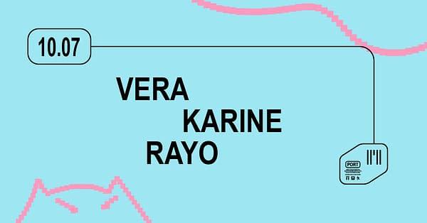 Vera, Karine, Rayo