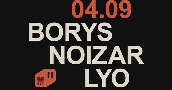 Borys, Noizar, Lyo