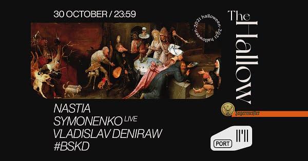 The Hallow w/ Nastia, Symonenko live, Vladislav Deniraw, #BSKD